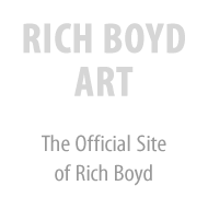 Rich Boyd Art | The Official Site of Rich Boyd
